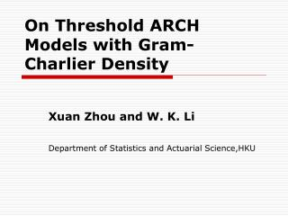 On Threshold ARCH Models with Gram-Charlier Density