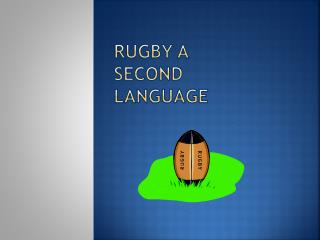 Rugby A Second Language
