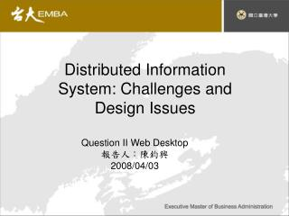 Distributed Information System: Challenges and Design Issues