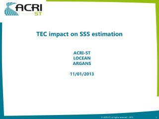 TEC impact on SSS estimation