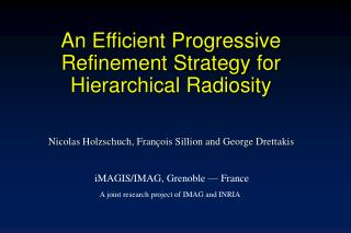 An Efficient Progressive Refinement Strategy for Hierarchical Radiosity