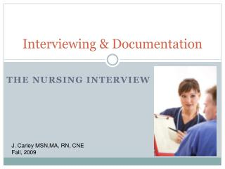 Interviewing & Documentation