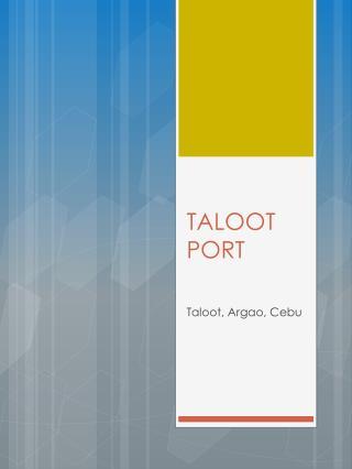 TALOOT PORT