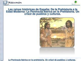 El Paleolítico en España El Paleolítico Inferior (1 millón de años-100.000 aprox . )