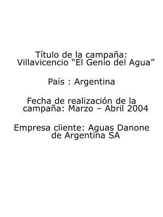 """Título de la campaña: Villavicencio """"El Genio del Agua"""" País : Argentina"""