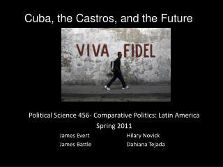 Cuba, the Castros, and the Future