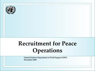 Recruitment for Peace Operations