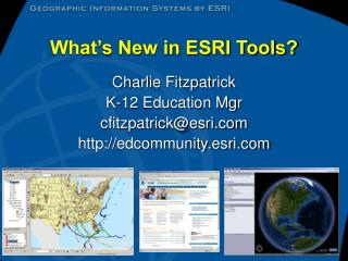 What's New in ESRI Tools?