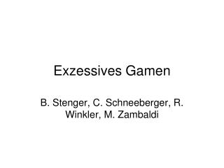 Exzessives Gamen
