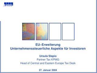 EU � Erweiterung Unternehmenssteuerliche Aspekte f�r Investoren