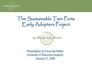 The Sustainable Twin Ports Early Adopters Project