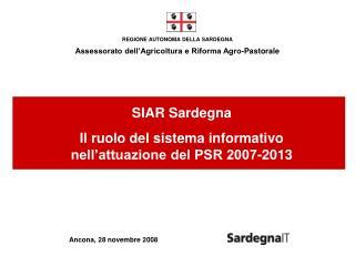 REGIONE AUTONOMA DELLA SARDEGNA Assessorato dell'Agricoltura e Riforma Agro-Pastorale
