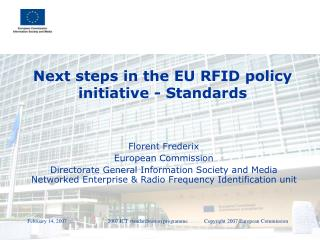 Next steps in the EU RFID policy initiative - Standards