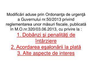 M odifica rea  art.120 din Codul de Procedură fiscală