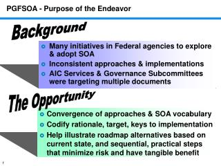 PGFSOA - Purpose of the Endeavor