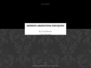 Mission Argentina  Neuquen