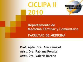 CICLIPA II 2010 Departamento de  Medicina Familiar y Comunitaria FACULTAD DE MEDICINA