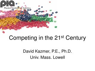 Competing in the 21st Century