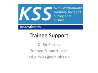 Trainee Support