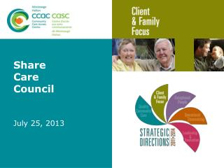 Share Care Council  July 25,  2013