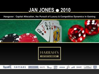 Hangover:  Capital Allocation, the Pursuit of Luxury & Competitive Dynamics in Gaming