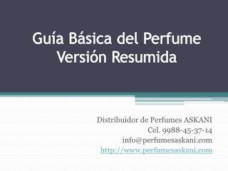 Guía Básica  del Perfume Versión Resumida
