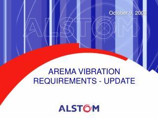 AREMA VIBRATION REQUIREMENTS - UPDATE