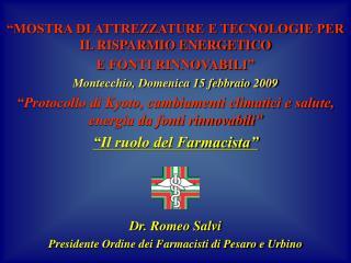 """""""MOSTRA DI ATTREZZATURE E TECNOLOGIE PER IL RISPARMIO ENERGETICO  E FONTI RINNOVABILI"""""""