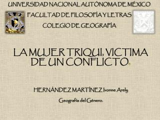 HERNÁNDEZ MARTÍNEZ Ivonne Arely Geografía del Género.