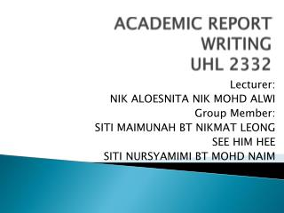ACADEMIC REPORT WRITING UHL 2332