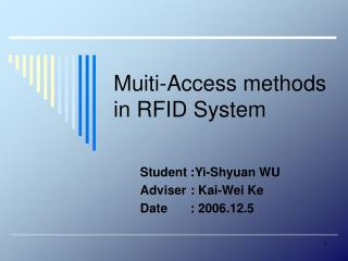 Muiti-Access methods in RFID System
