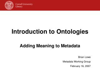 Introduction to Ontologies