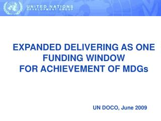 EXPANDED DELIVERING AS ONE  FUNDING WINDOW  FOR ACHIEVEMENT OF MDGs