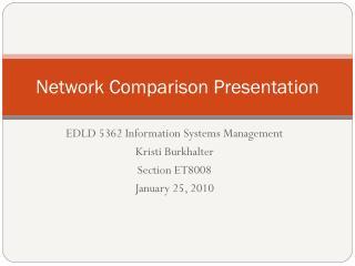 Network Comparison Presentation