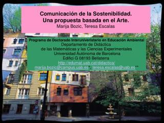 Comunicación de la Sostenibilidad.  Una propuesta basada en el Arte. Marija Bozic, Teresa Escalas