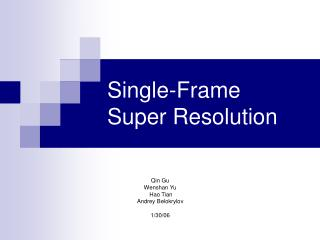 Single-Frame  Super Resolution