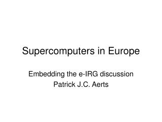 Supercomputers in Europe