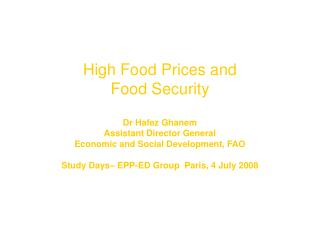 The Issue:  High Food Prices