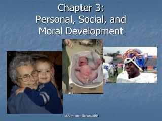 Chapter 3: Personal, Social, and Moral Development