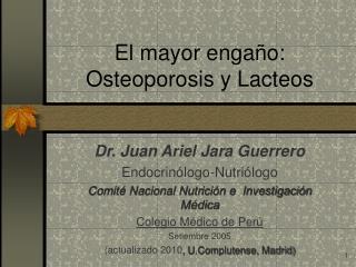 El mayor engaño: Osteoporosis y Lacteos