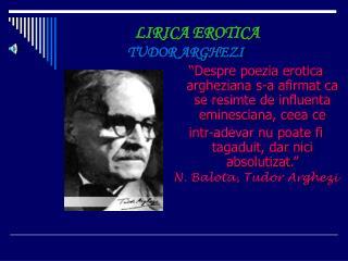 LIRIC A EROTICA TUDOR ARGHEZI