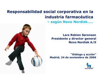 Responsabilidad social corporativa en la industria farmac utica   seg n Novo Nordisk ..
