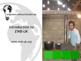 Introduction to EWB-UK ewb-uk