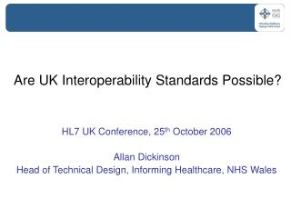 Are UK Interoperability Standards Possible?