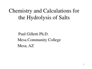 Chemistry and Calculations for the Hydrolysis of Salts