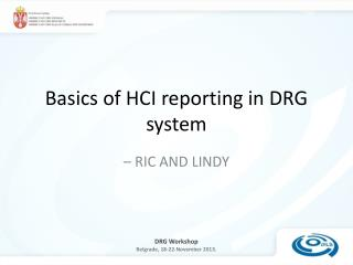 Basics of HCI reporting in DRG system
