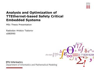 Analysis and Optimization of TTEthernet-based Safety Critical  Embedded Systems