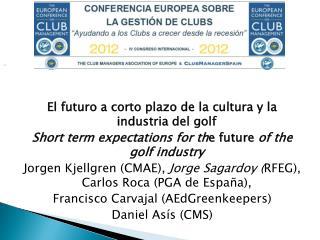 El futuro a corto plazo de la cultura y la industria del golf