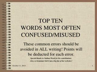 TOP TEN  WORDS MOST OFTEN CONFUSED/MISUSED