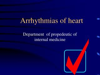 Arrhythmias of heart